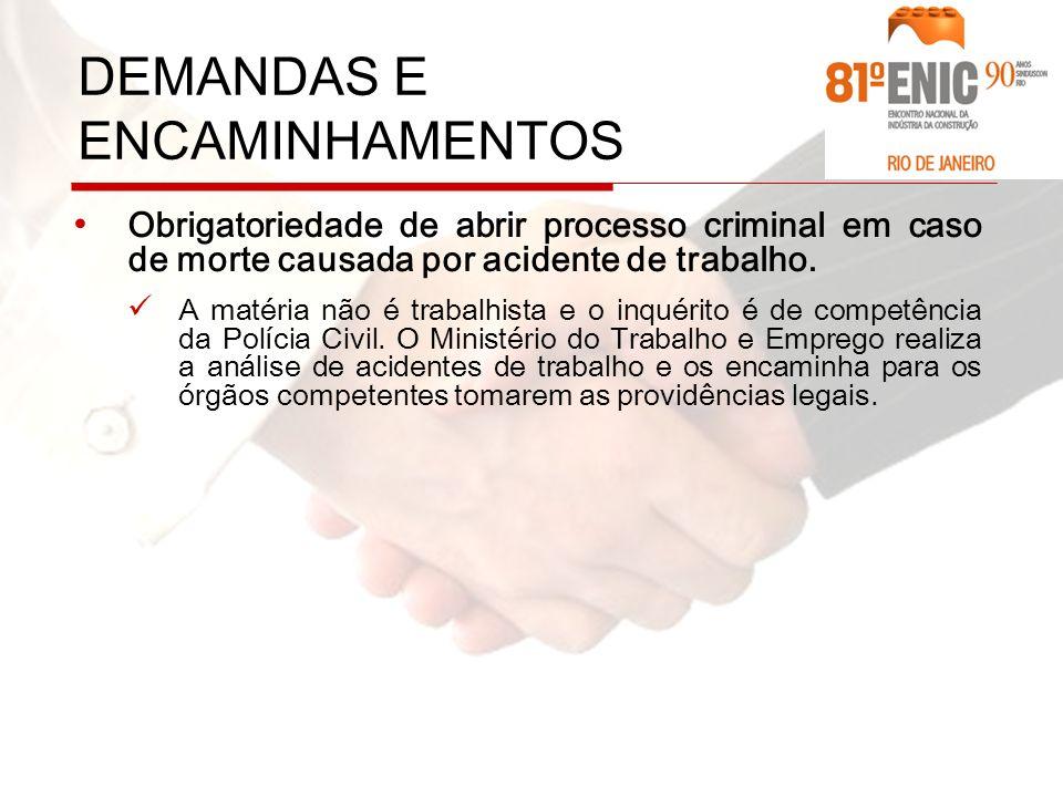 Obrigatoriedade de abrir processo criminal em caso de morte causada por acidente de trabalho.