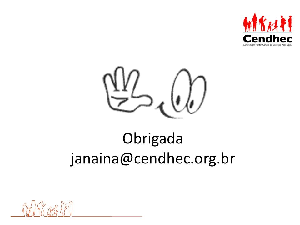 Obrigada janaina@cendhec.org.br