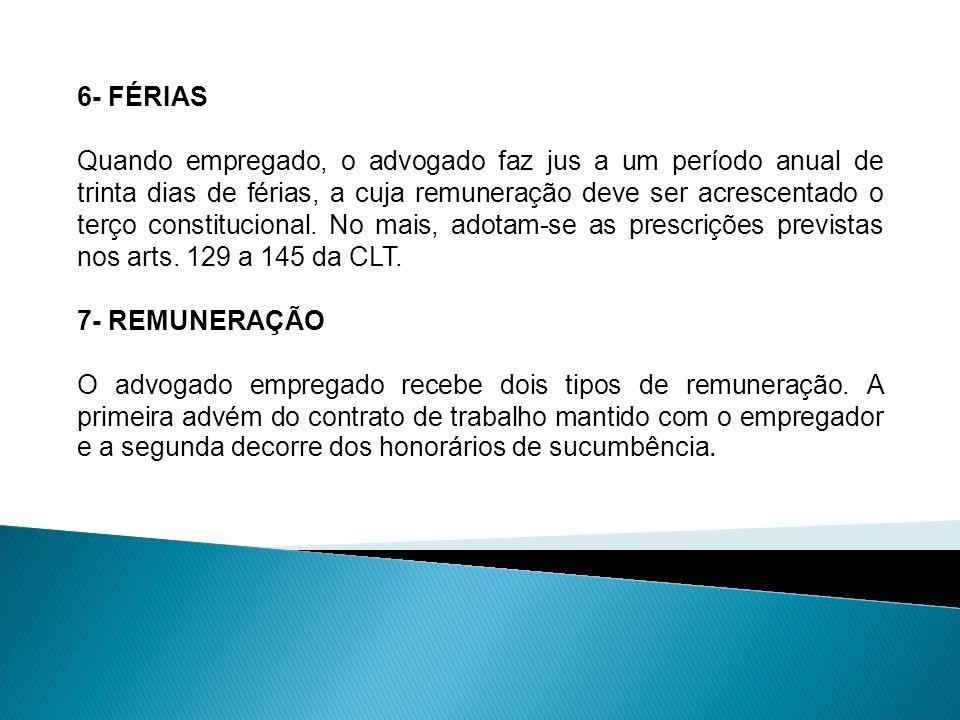 8- HONORÁRIOS DE SUCUMBÊNCIA Segundo o art.