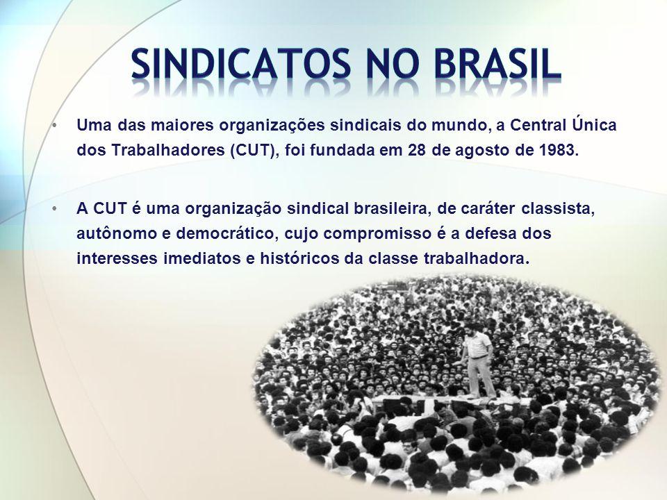 Uma das maiores organizações sindicais do mundo, a Central Única dos Trabalhadores (CUT), foi fundada em 28 de agosto de 1983.