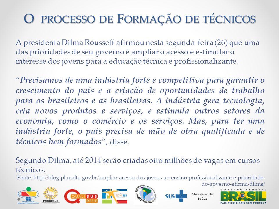 A presidenta Dilma Rousseff afirmou nesta segunda-feira (26) que uma das prioridades de seu governo é ampliar o acesso e estimular o interesse dos jovens para a educação técnica e profissionalizante.