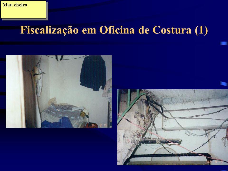 Mau cheiro Fiscalização em Oficina de Costura (1)