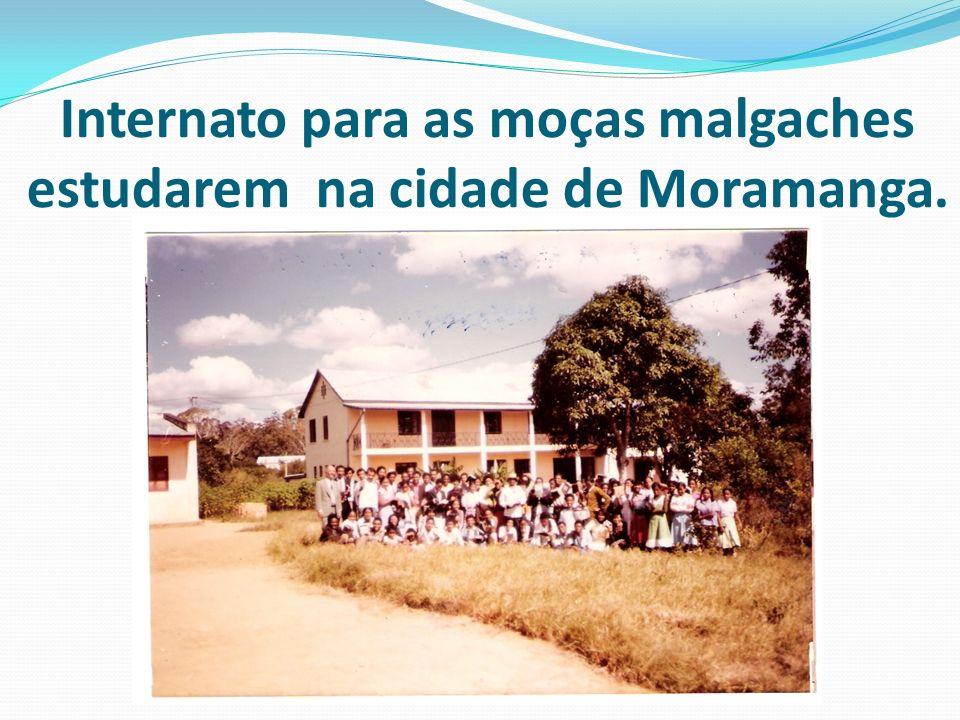 Internato para as moças malgaches estudarem na cidade de Moramanga.