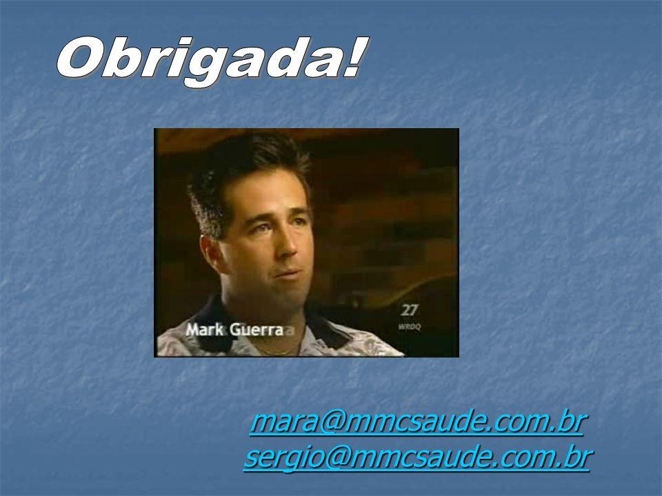 mara@mmcsaude.com.br sergio@mmcsaude.com.br mara@mmcsaude.com.br sergio@mmcsaude.com.br