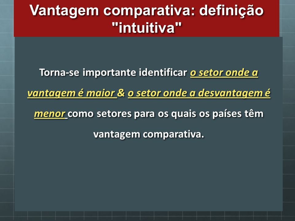Vantagem comparativa: definição