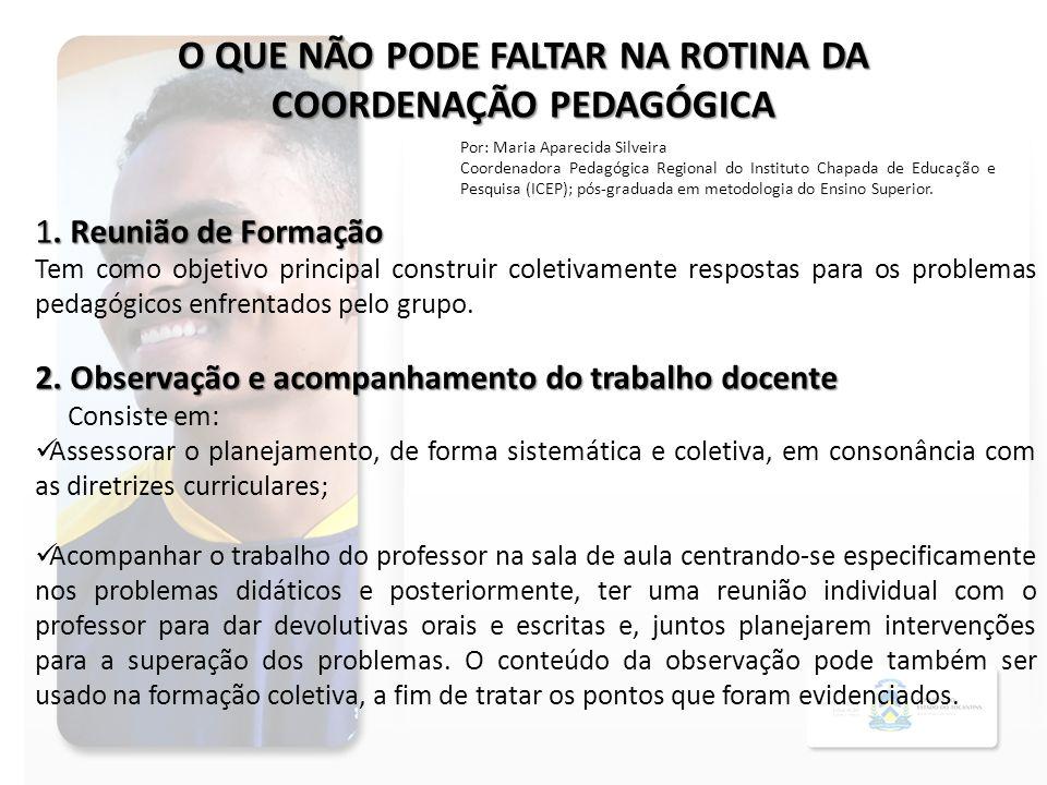 O QUE NÃO PODE FALTAR NA ROTINA DA COORDENAÇÃO PEDAGÓGICA 1.