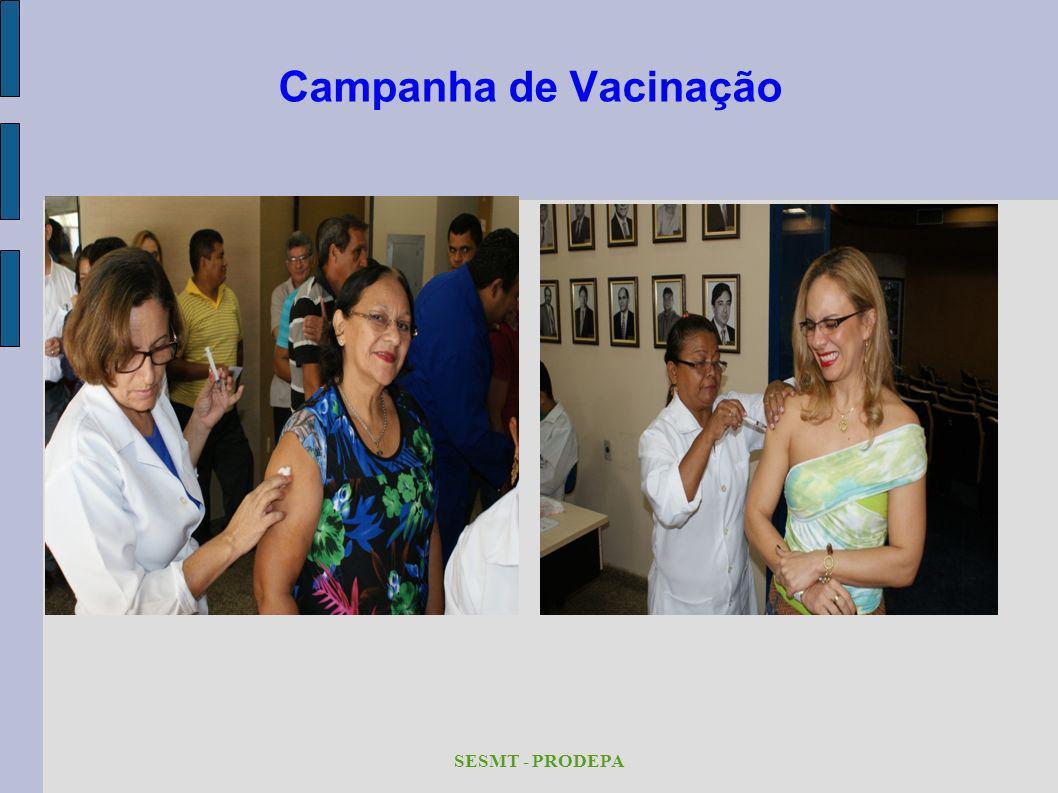 Campanha de Vacinação SESMT - PRODEPA