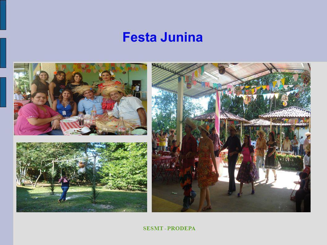 Festa Junina SESMT - PRODEPA