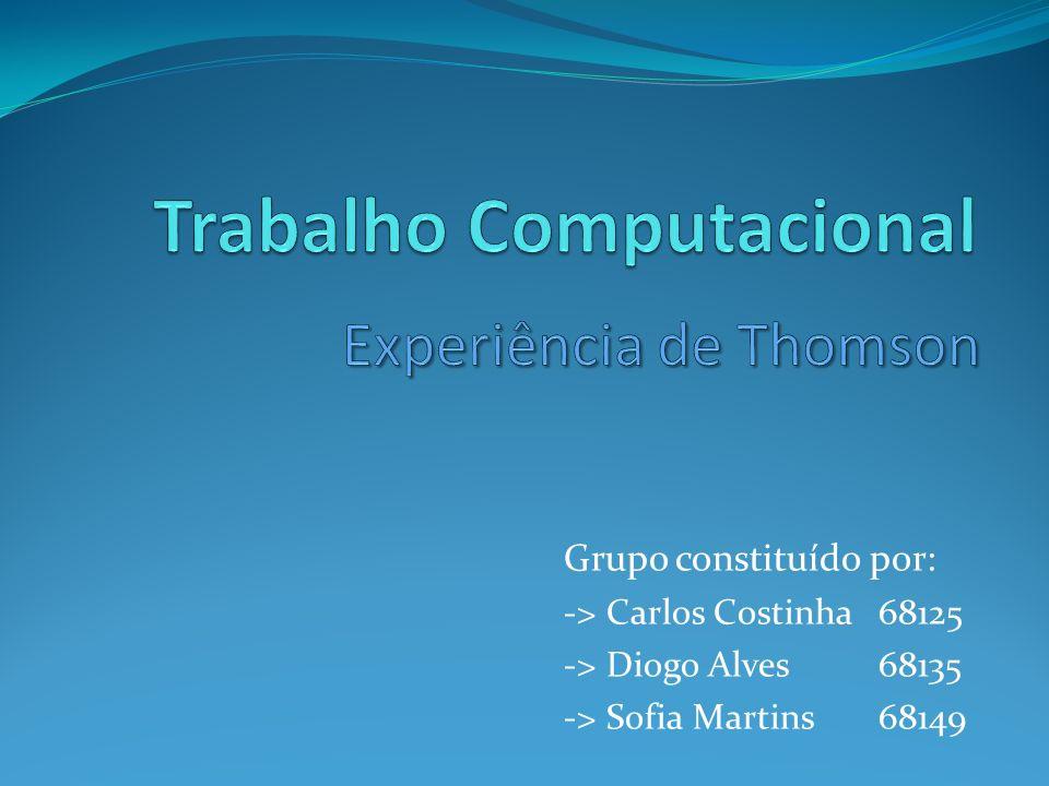 Grupo constituído por: -> Carlos Costinha 68125 -> Diogo Alves68135 -> Sofia Martins 68149