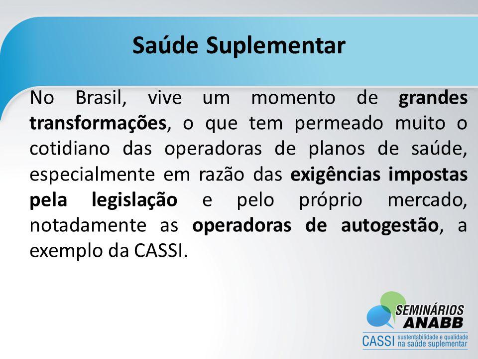 Saúde Suplementar No Brasil, vive um momento de grandes transformações, o que tem permeado muito o cotidiano das operadoras de planos de saúde, especi