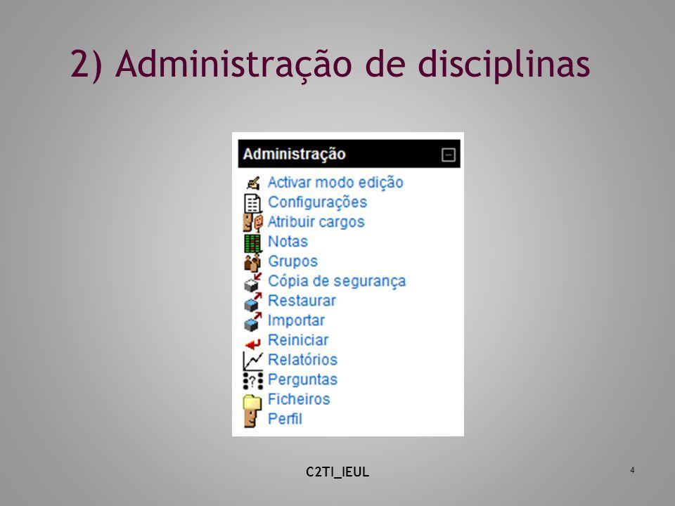 2) Administração de disciplinas 4 C2TI_IEUL