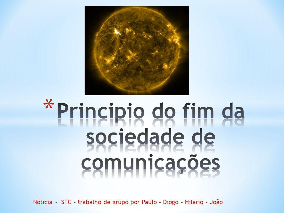 Noticia - STC – trabalho de grupo por Paulo – Diogo – Hilario - João
