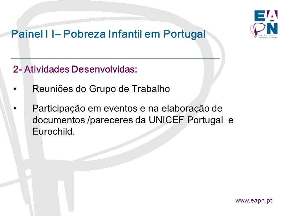 2- Atividades Desenvolvidas: Reuniões do Grupo de Trabalho Participação em eventos e na elaboração de documentos /pareceres da UNICEF Portugal e Eurochild.