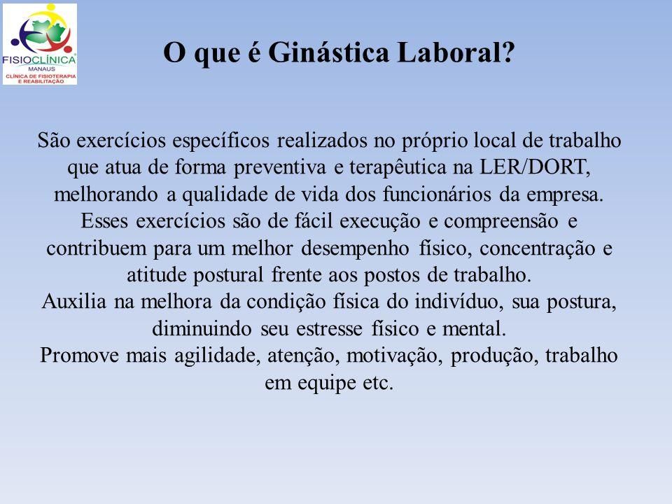 O que é Ginástica Laboral? São exercícios específicos realizados no próprio local de trabalho que atua de forma preventiva e terapêutica na LER/DORT,