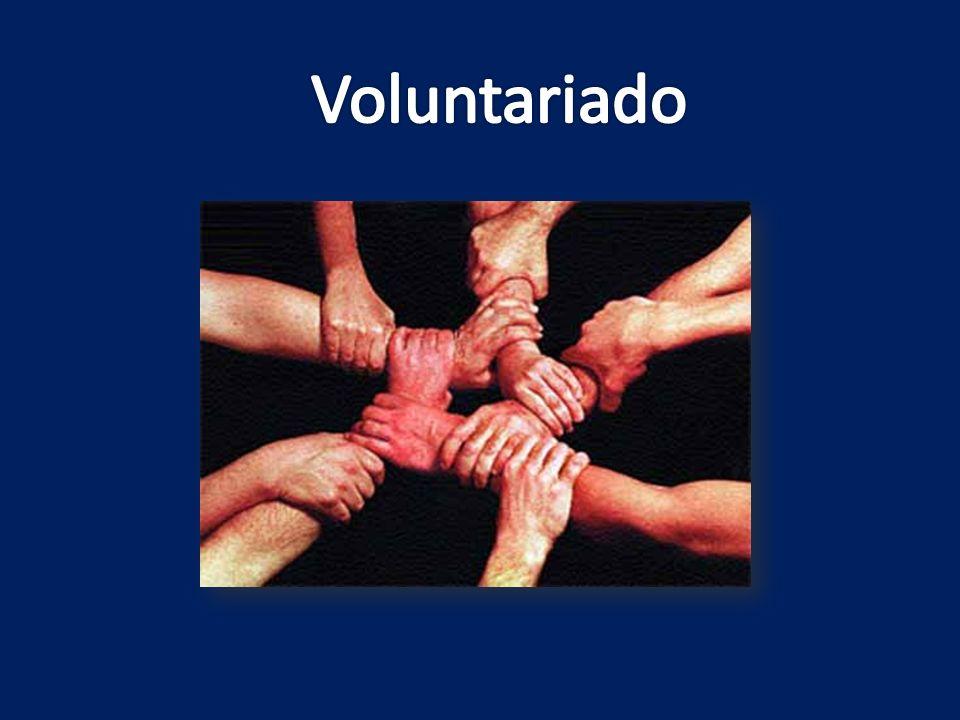 Trabalho voluntário O voluntariado é o conjunto de acções de interesse social e comunitário em que toda a actividade desempenhada reverte a favor do serviço e do trabalho.