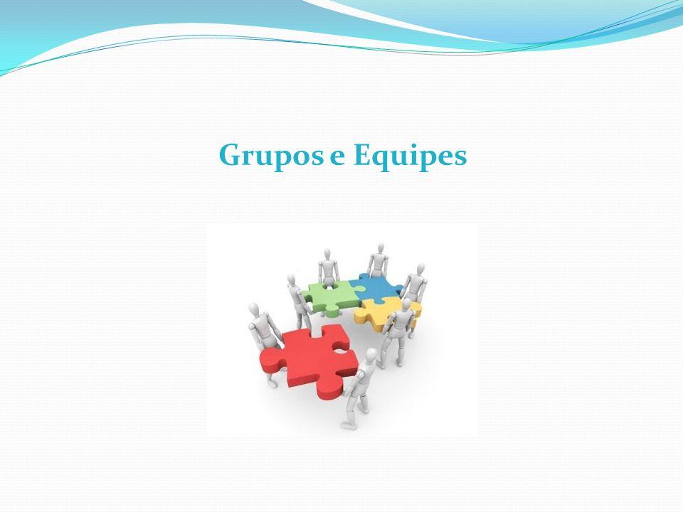 Grupos e Equipes