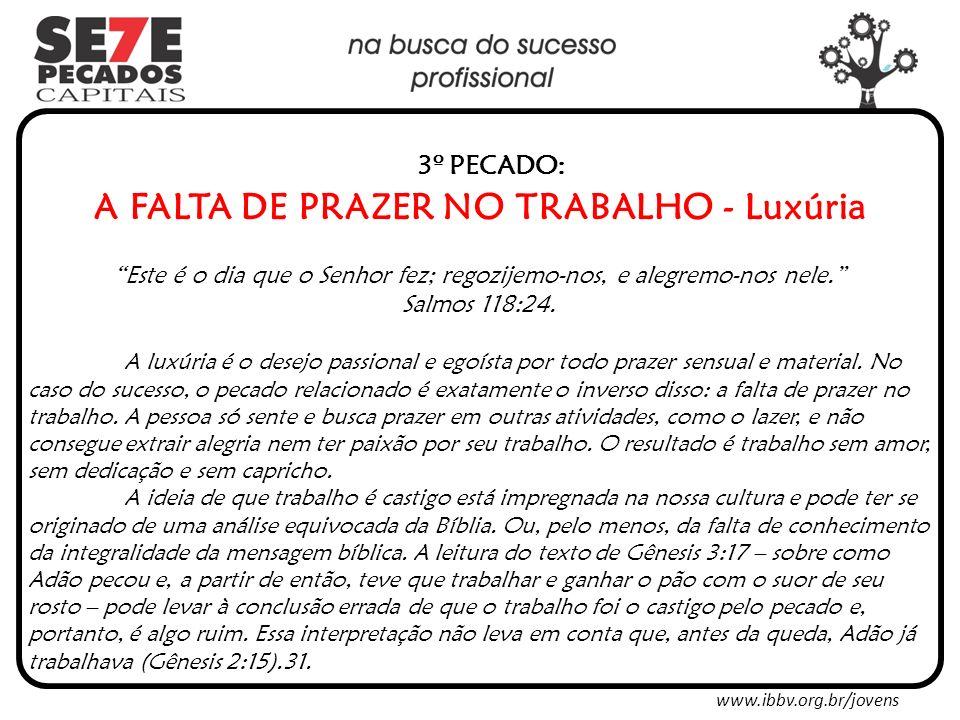 Material disponível para download em: www.ibbv.org.br/jovens