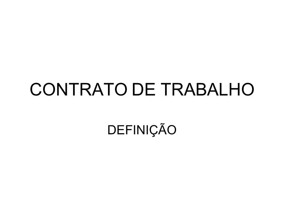 CONTRATO DE TRABALHO DEFINIÇÃO