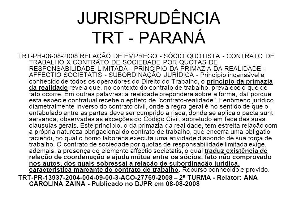 JURISPRUDÊNCIA TRT - PARANÁ TRT-PR-08-08-2008 RELAÇÃO DE EMPREGO - SÓCIO QUOTISTA - CONTRATO DE TRABALHO X CONTRATO DE SOCIEDADE POR QUOTAS DE RESPONS