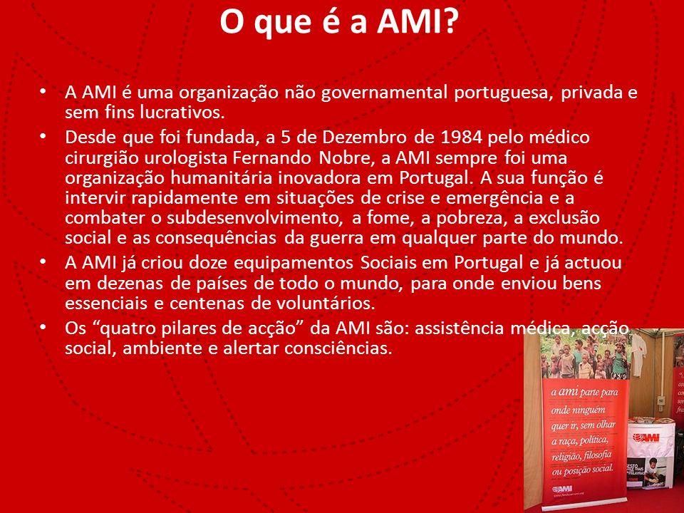 O que é a AMI? A AMI é uma organização não governamental portuguesa, privada e sem fins lucrativos. Desde que foi fundada, a 5 de Dezembro de 1984 pel
