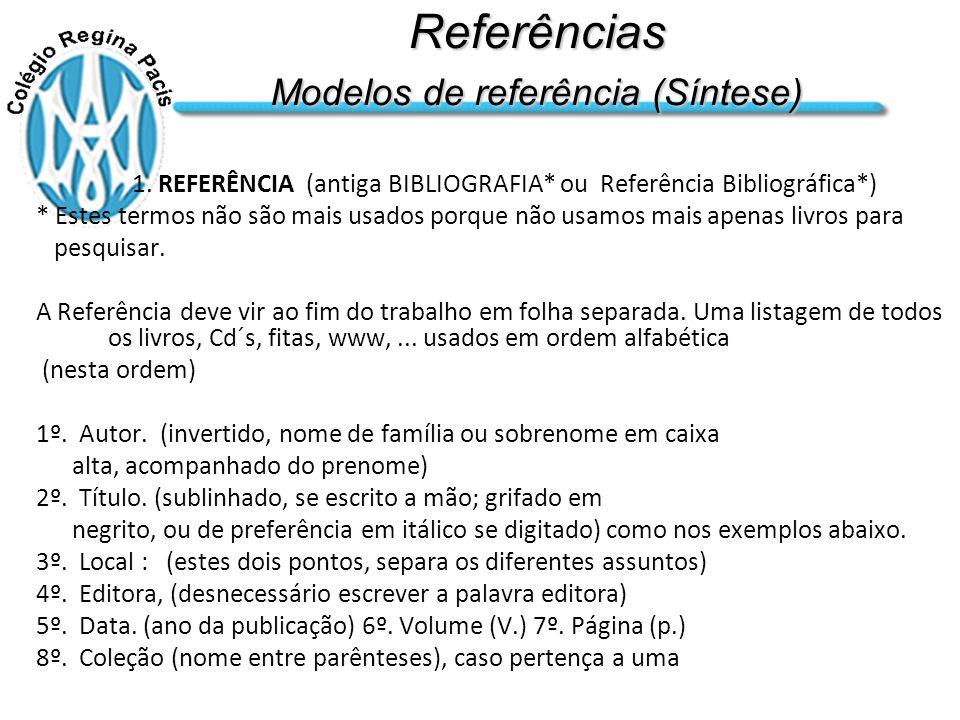 Referências Modelos de referência (Síntese) 1.