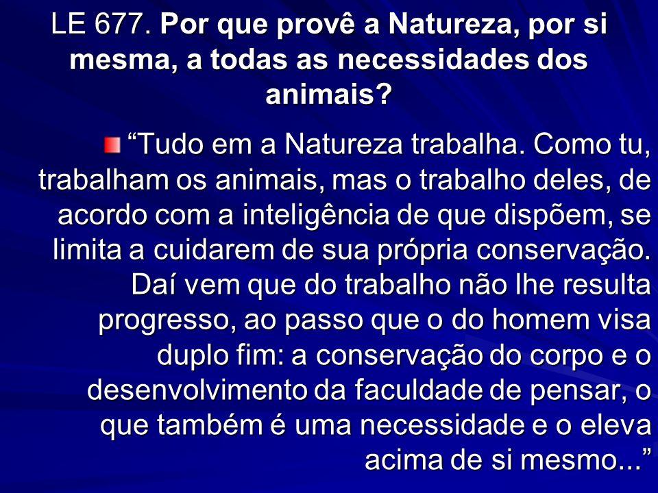 LE 674.A necessidade do trabalho é lei da Natureza.