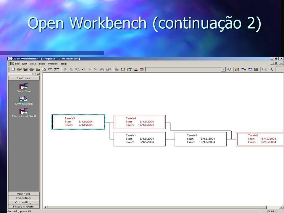 Open Workbench (continuação 2)