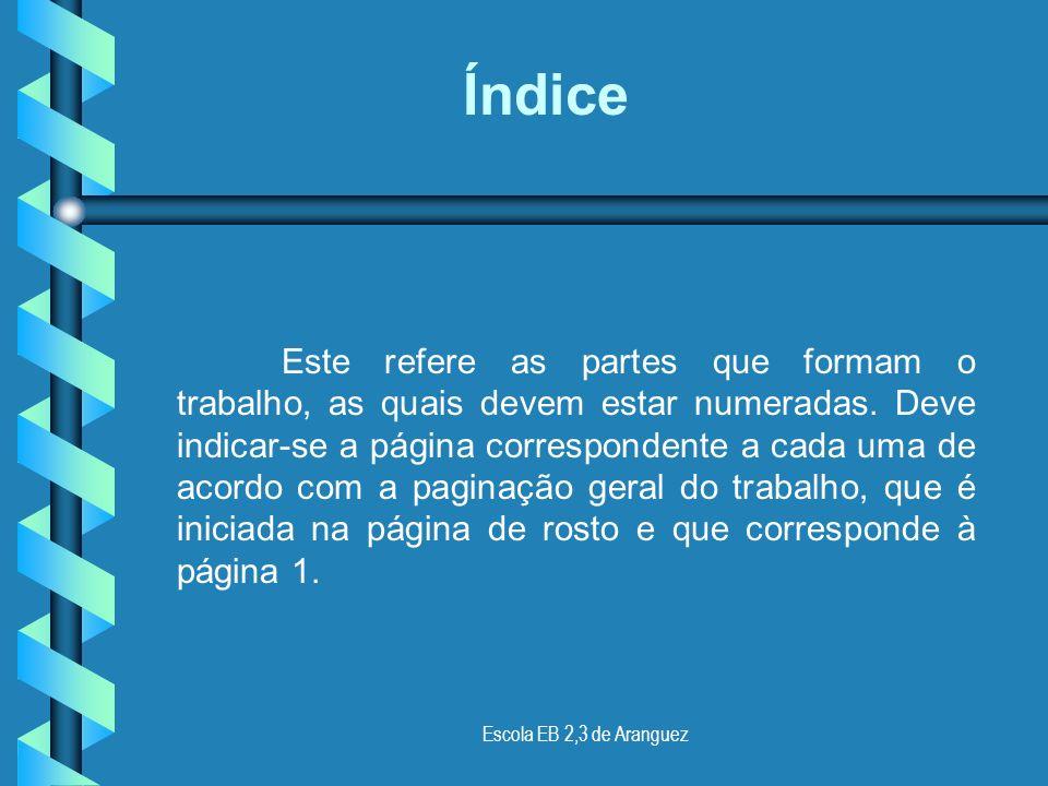Escola EB 2,3 de Aranguez Nesta página deve indicar-se: O nome da Escola; A disciplina a que se destina o trabalho e o nome do professor; O título do