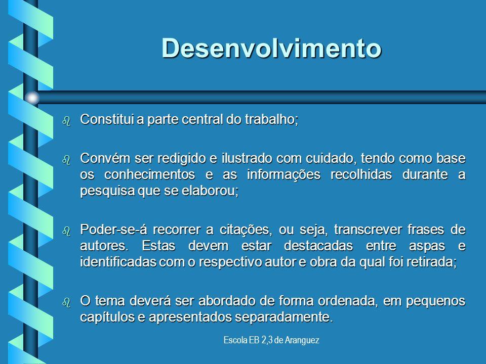Escola EB 2,3 de Aranguez Explica-se, em traços gerais, qual o objectivo fundamental do trabalho. Introdução