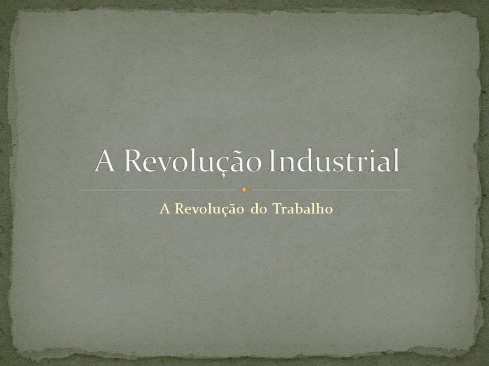 A Revolução do Trabalho