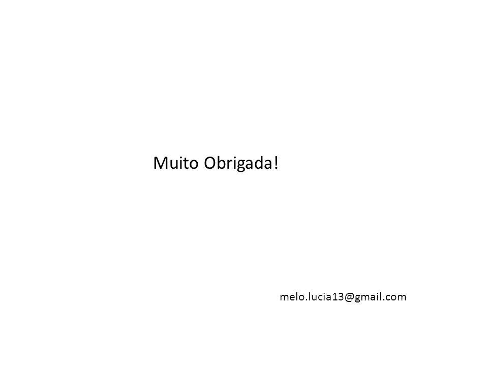 Muito Obrigada! melo.lucia13@gmail.com