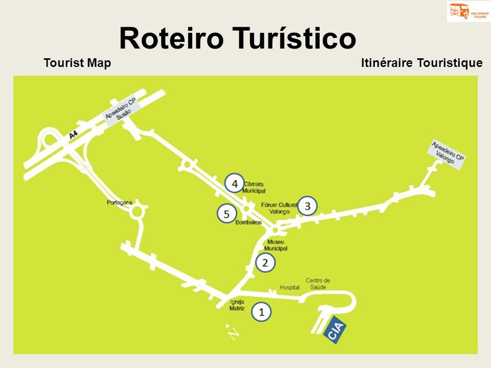 Roteiro Turístico Itinéraire TouristiqueTourist Map