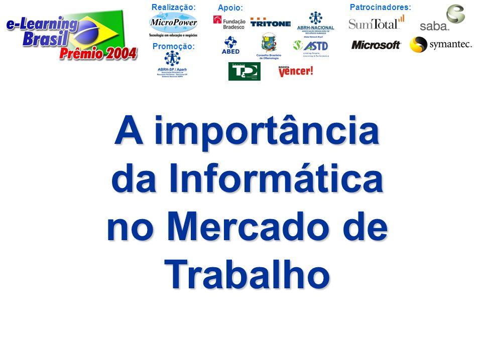 Realização: Patrocinadores: Promoção: Apoio: Prêmio e-Learning Brasil 2004 Objetivos, Critérios e Resultados do Prêmio 2004 Homenagem ao Dr.