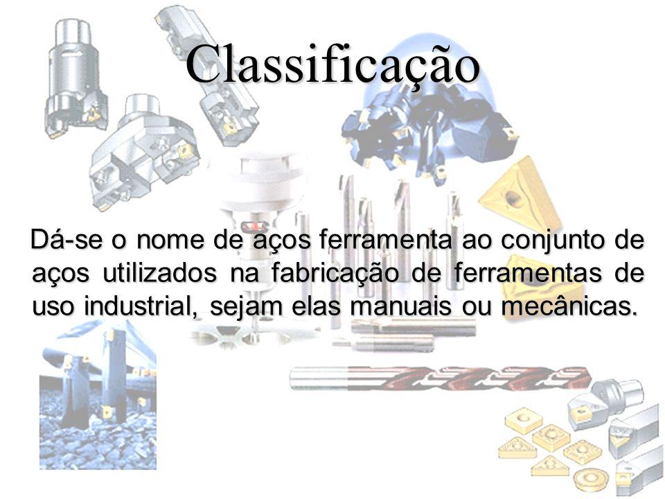 Classificação Dá-se o nome de aços ferramenta ao conjunto de aços utilizados na fabricação de ferramentas de uso industrial, sejam elas manuais ou mec