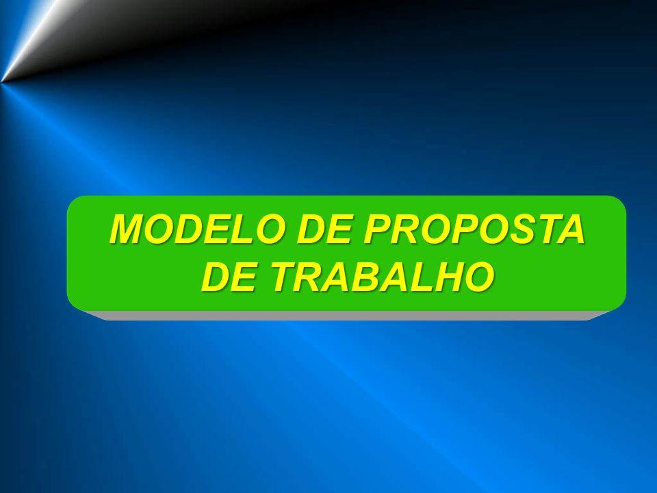 MODELO DE PROPOSTA DE TRABALHO