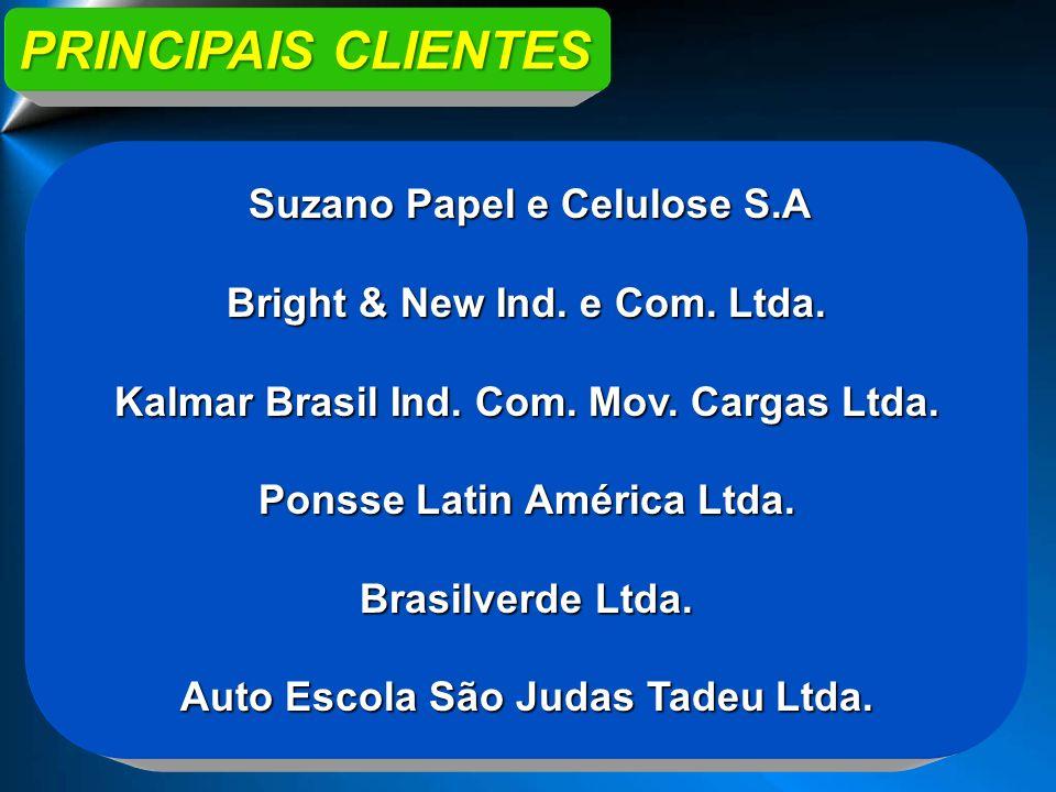 Suzano Papel e Celulose S.A Bright & New Ind. e Com. Ltda. Kalmar Brasil Ind. Com. Mov. Cargas Ltda. Ponsse Latin América Ltda. Brasilverde Ltda. Auto