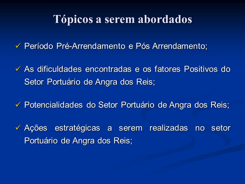 Perfil do Porto Pré-Arrendamento Porto de Angra dos Reis
