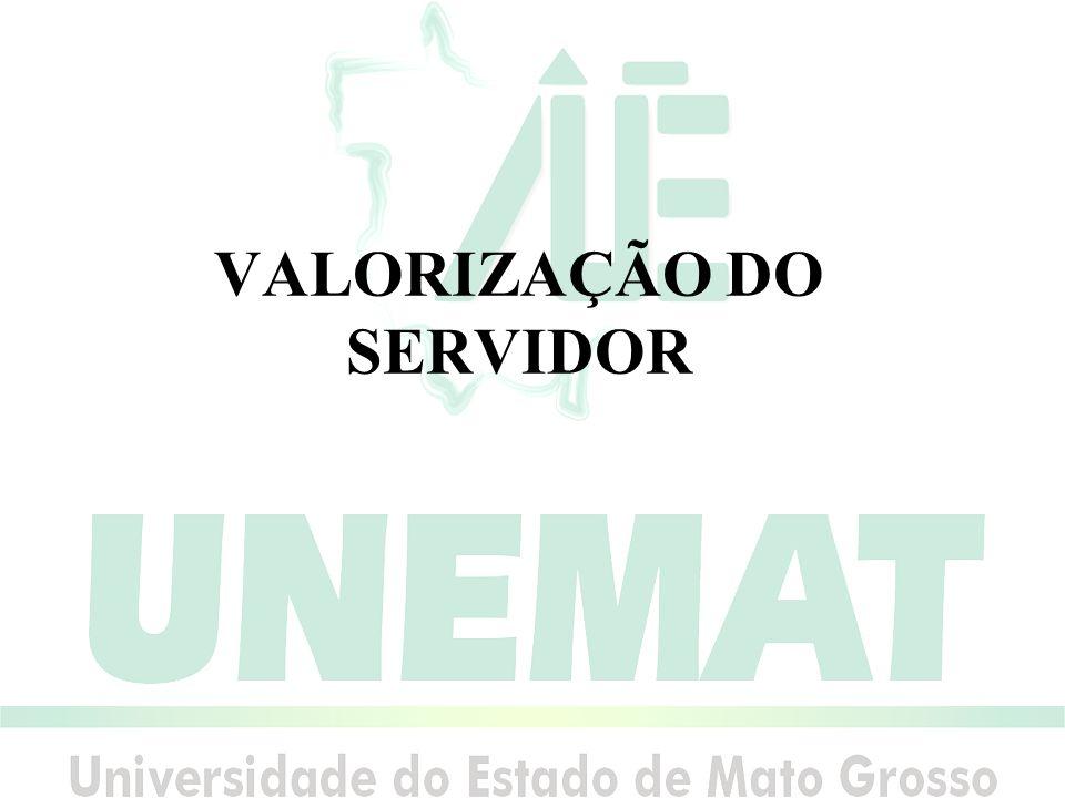 VALORIZAÇÃO DO SERVIDOR