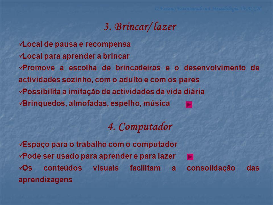 O Ensino Estruturado na Metodologia TEACCH 5.