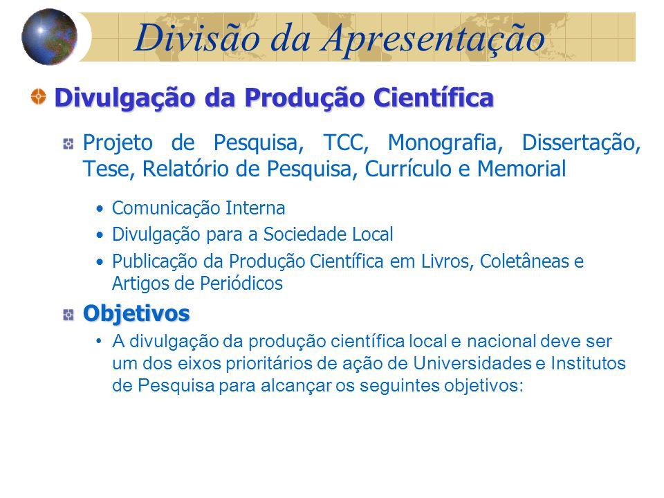 Divisão da Apresentação Padronização de Dissertações e Teses, etc.