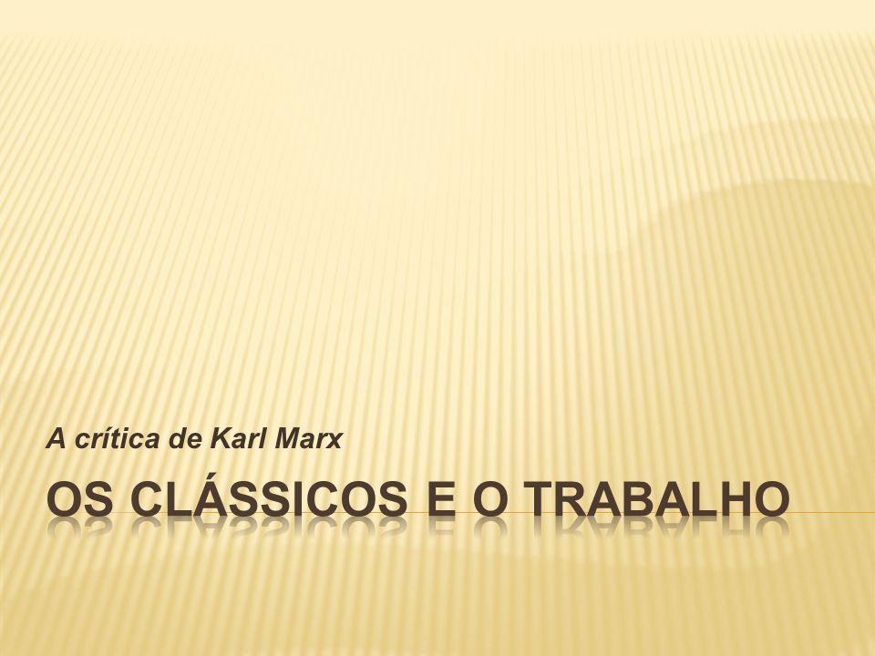 A crítica de Karl Marx