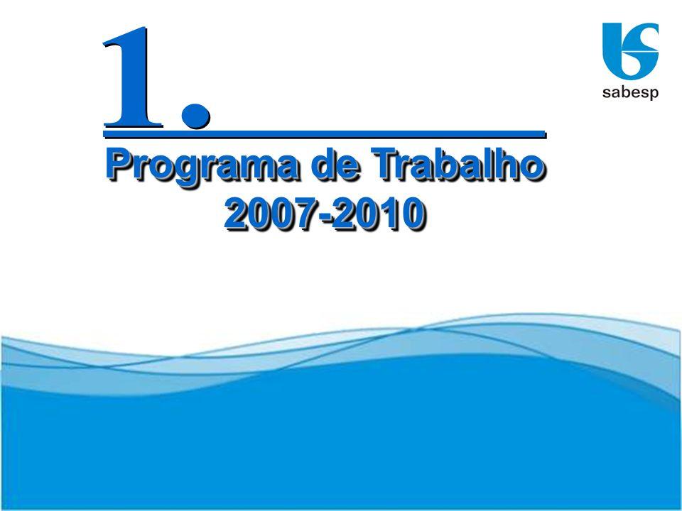 3 Programa de Trabalho 2007-2010 2007-2010
