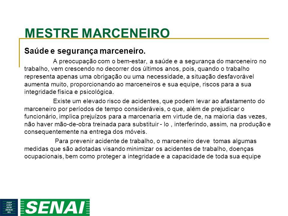 MESTRE MARCENEIRO Saúde e segurança marceneiro.
