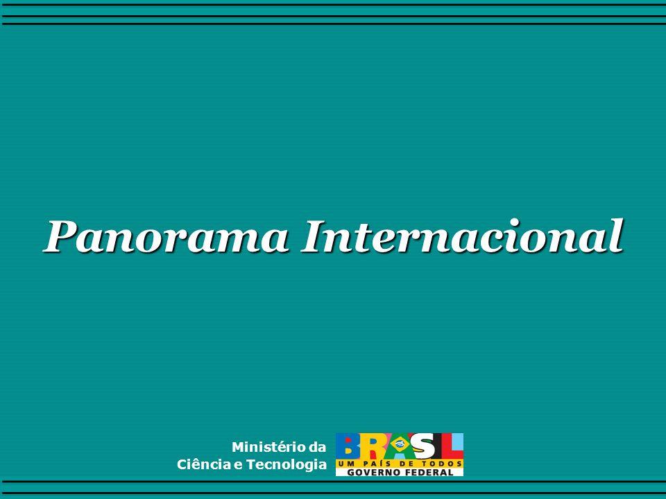 Panorama Internacional Ministério da Ciência e Tecnologia