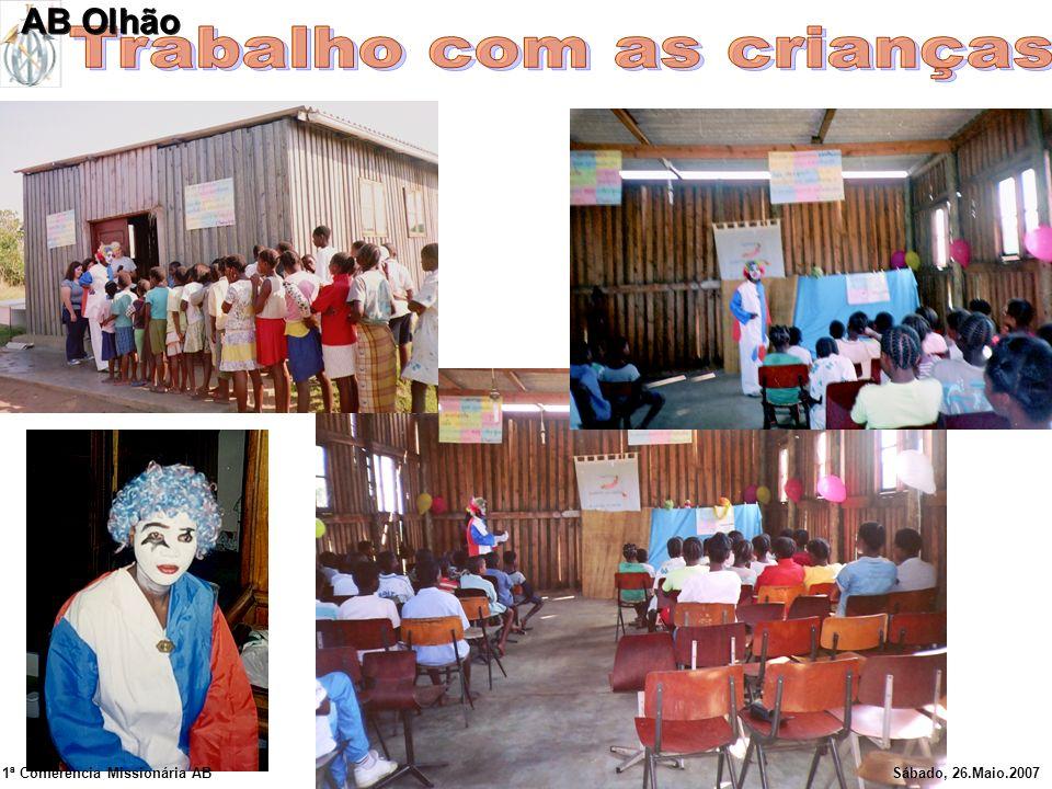 1ª Conferência Missionária ABSábado, 26.Maio.2007 AB Olhão