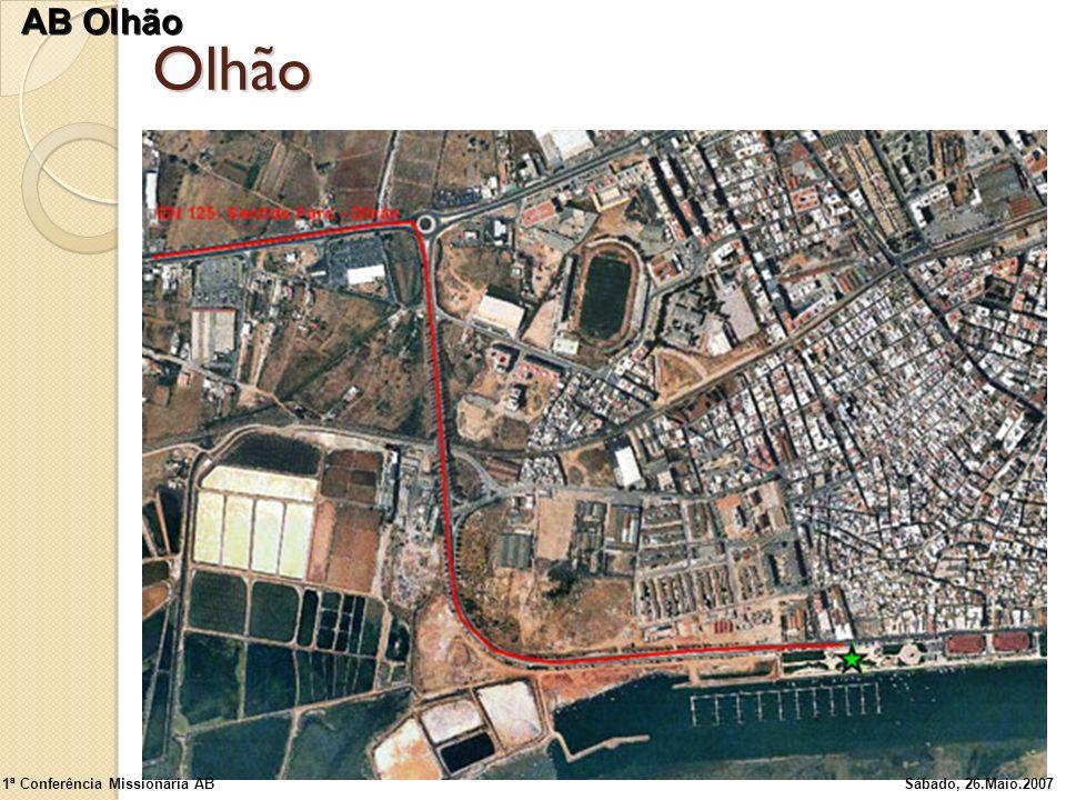 Olhão 1ª Conferência Missionária ABSábado, 26.Maio.2007 AB Olhão