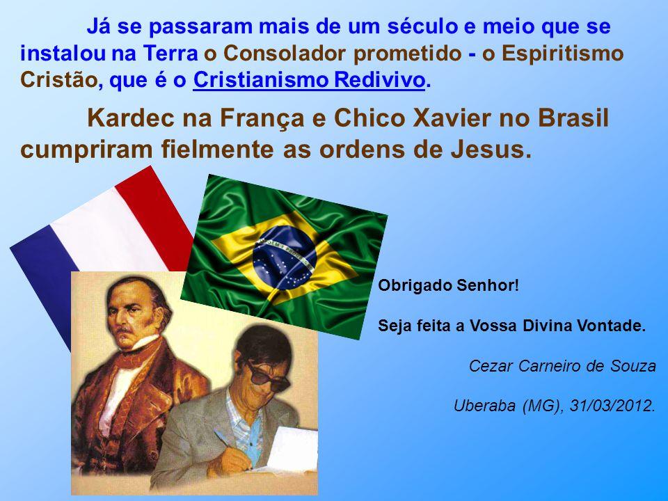 Tais anúncios e previsões aconteceram aqui no Brasil, coração do mundo e Pátria do Evangelho, segundo os Benfeitores da Vida Maior por Chico Xavier. L
