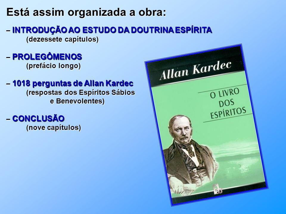O Livro dos Espíritos codificado por Allan Kardec é básico no estudo da Doutrina Espírita. No dizer do Prof. J. Herculano Pires – LAKE: O Livro dos Es