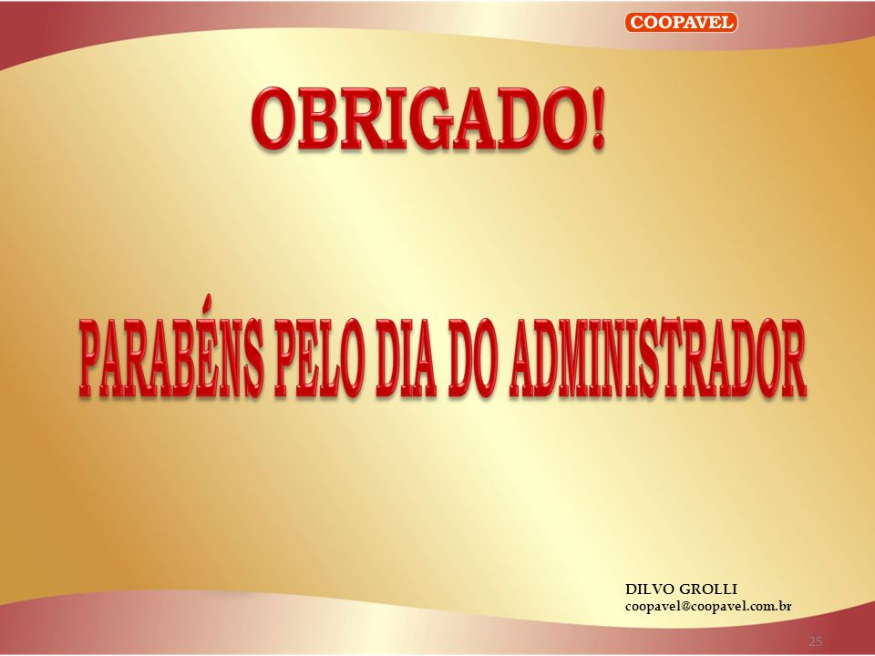 25 DILVO GROLLI coopavel@coopavel.com.br