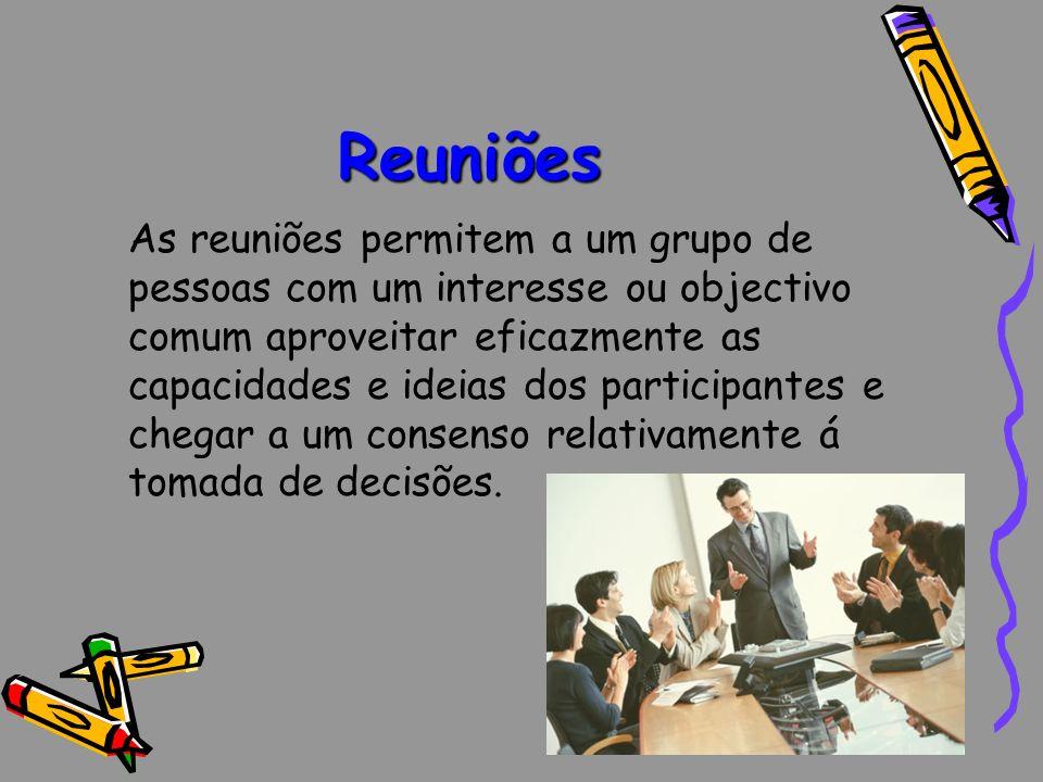 As Finalidades das Reuniões são: A dar e/ou a recolher informações; A apresentar resultados; A resolver problemas; A tomar decisões; A convencer, levar a aceitar uma proposta/uma ideia/um produto/ um serviço.